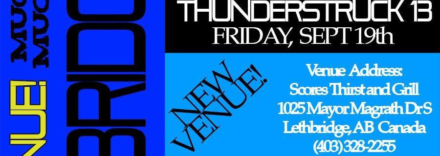 LETHBRIDGE, AB Thunderstruck 13 PREMIERE SEPT 19, 2014